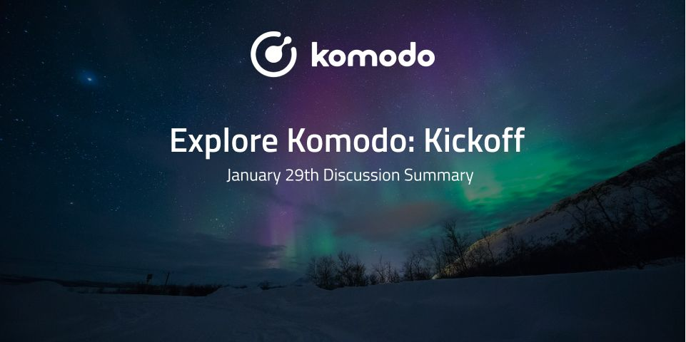 Komodo Summer Conference (June Campaign Plan) Discussion Summary
