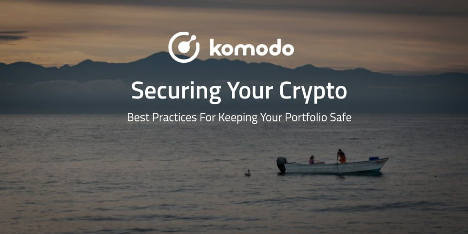 Best Practices For Securing Your Crypto