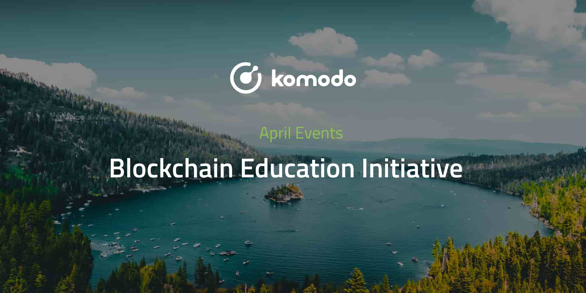 Komodo April 2021📅 Blockchain Education Initiative