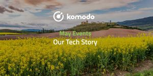 Komodo May 2021📅 Our Tech Story