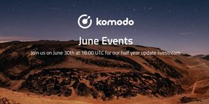 Komodo June 2021📅 Half Year Update