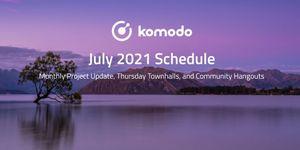 Komodo July 2021📅