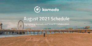 Komodo August 2021 📅